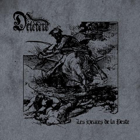 Deletere - Les Heures de la Peste, CD