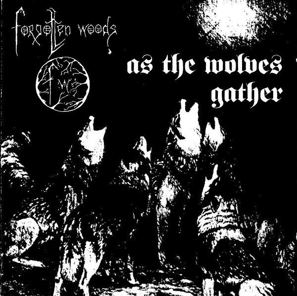 Forgotten Woods - As The Wolves Gather + Sjel Av Natten, DigiCD
