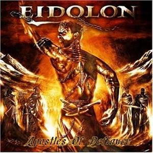Eidolon - Apostles Of Defiance, 2CD