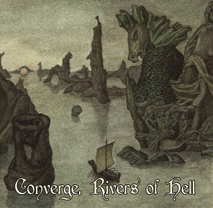 Midnight Odyssey / The Crevices Below / Tempestuous Fall / – Converge, Rivers Of Hell, SplitCD
