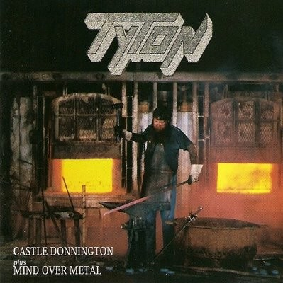 Tyton - Castle Donnington/Mind Over Metal, CD