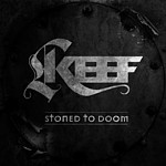 Keef - Stoned To Doom, CD