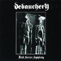 "Debauchery - Dead Scream Symphony, 10"""