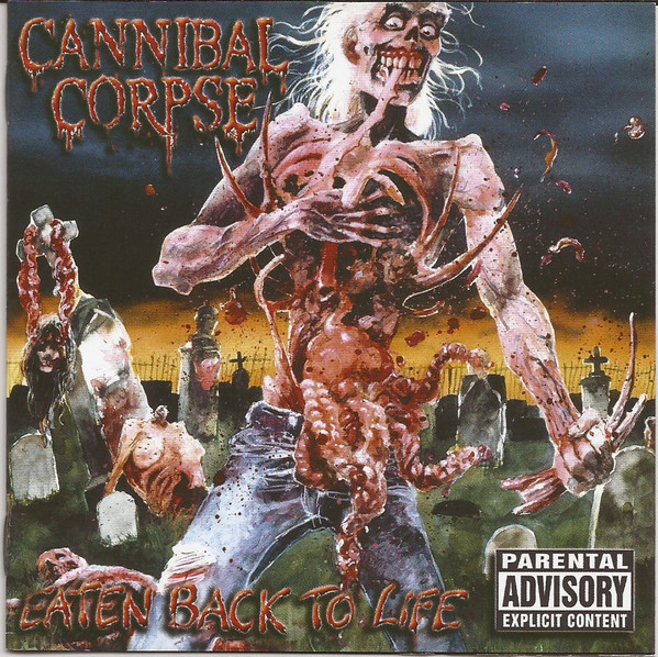 Cannibal Corpse - Eaten Back To Life, CD