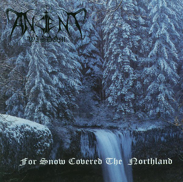 Ancient Wisdom - For Snow Covered The Northland, CD