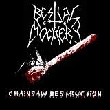 Bestial Mockery - Chainsaw Destruction, CD