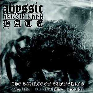 Abyssic Hate - The Source Of Suffering, CD