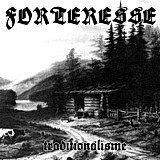 "Forteresse - Traditionalisme, 7"""
