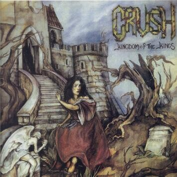 Crush (Grc) - Kingdom Of The Kings, CD