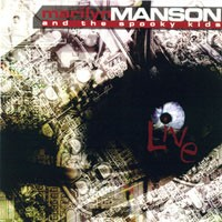 Marilyn Manson & The Spooky Kids - Live, CD