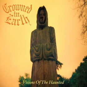 Crowned In Earth - Visions Of The Haunted, CD