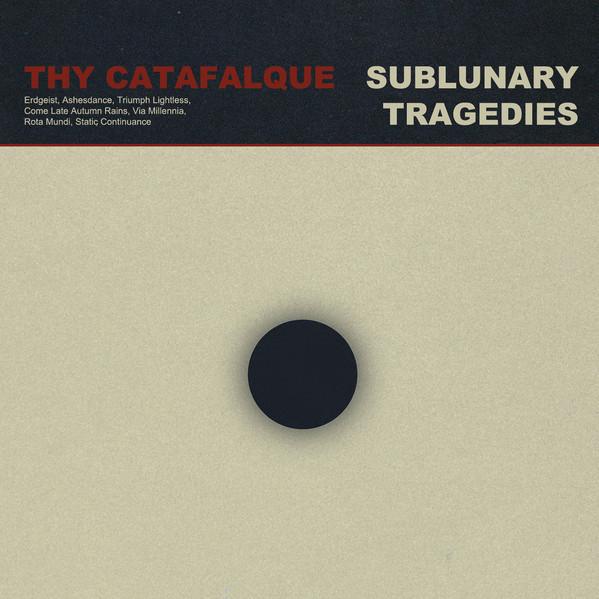 Thy Catafalque - Sublunary Tragedies, DigiCD