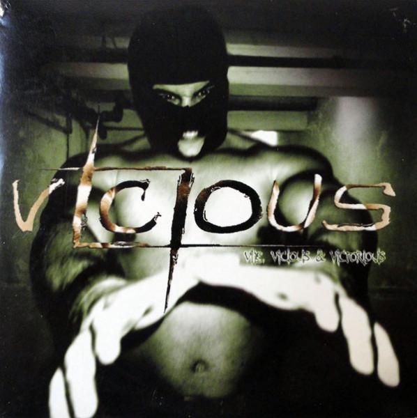 Vicious - Vile, Vicious & Victorious, CD