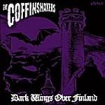 The Coffinshakers - Dark Wings Over Finland, MCD