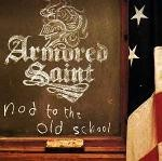 Armored Saint - Nod To The Old School, 2CD