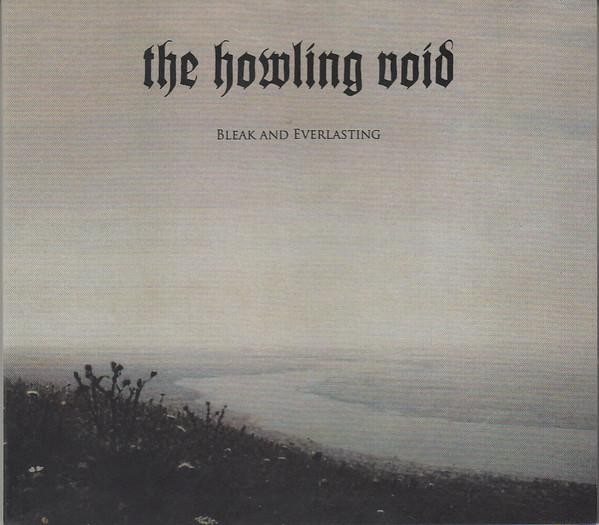 The Howling Void - Bleak And Everlasting, DigiCD