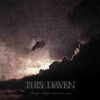 This Haven - Today A Whisper, Tomorrow A Storm, CD