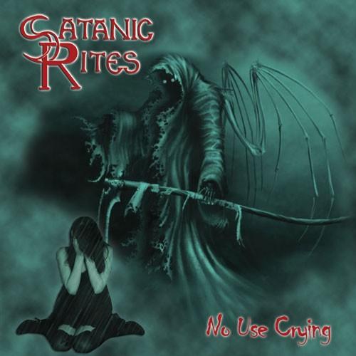 Satanic Rites - No Use Crying, CD