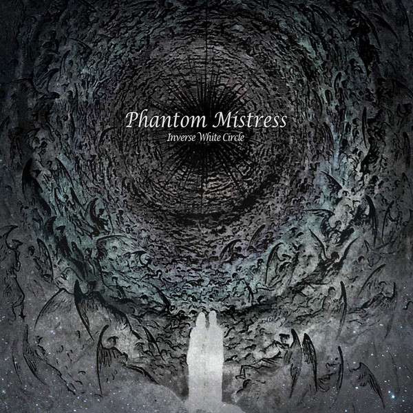 Phantom Mistress - Inverse White Circle, DigiCD