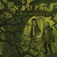 Nadja - When I See The Sun Always Shines On TV, CD