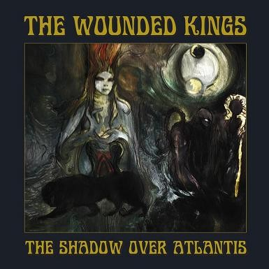 The Wounded Kings - The Shadow Over Atlantis, CD