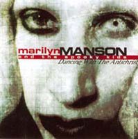 Marilyn Manson & The Spooky Kids - Dancing With The Antichrist, CD