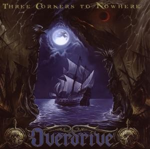 Overdrive - Three Corners To Nowhere, CD