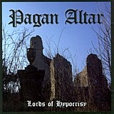 Pagan Altar - Lords Of Hypocrisy, CD