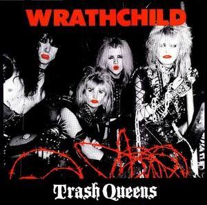 Wrathchild - Trash Queens, CD