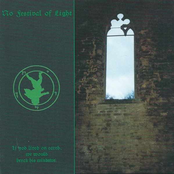 No Festival Of Light - If God Lived On Earth, We Would Break His Windows, CD