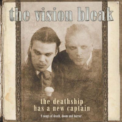 The Vision Bleak - The Deathship Has A New Captain, 2LP