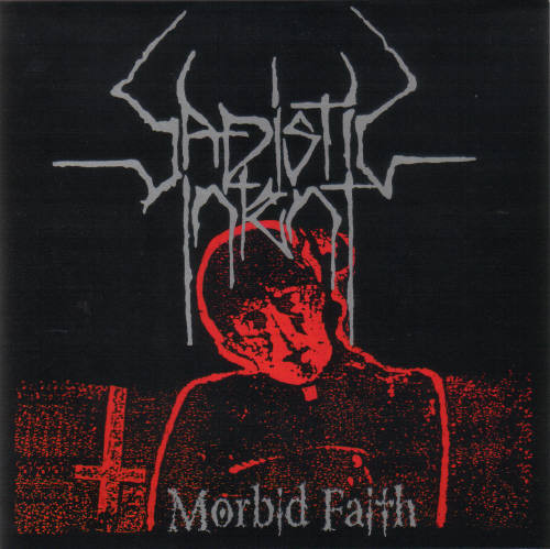 Sadistic Intent - Morbid Faith [ltd. 100], Pic7""