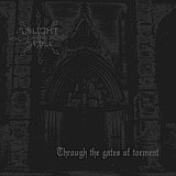 Unlight Order - Through The Gates Of Torment, MCD