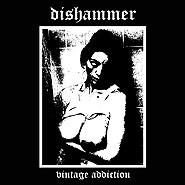 Dishammer - Vintage Addiction, CD