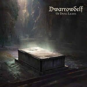 Dwarrowdelf - Of Dying Lights, DigiCD