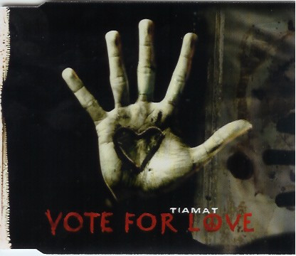 Tiamat - Vote For Love, CDS