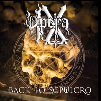 Opera IX - Back To Sepulcro, CD
