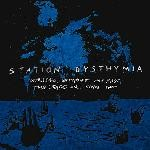 Station Dysthymia – Overhead, Without Any Fuss, The Stars Were Going Out, CD