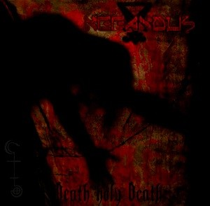 Nefandus - Death Holy Death, CD