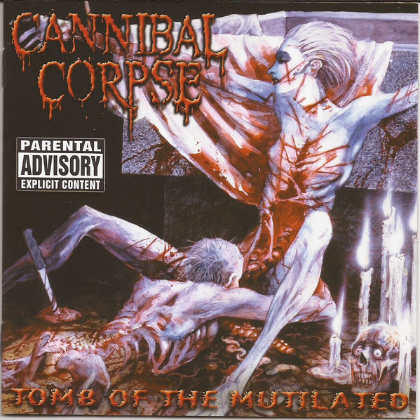 Cannibal Corpse - Tomb Of The Mutilated, CD