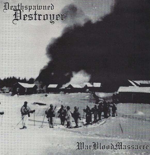 Deathspawned Destroyer - WarBloodMassacre, CD
