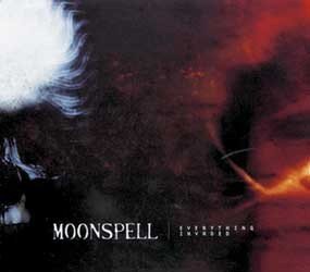Moonspell - Everything Invaded, CDS