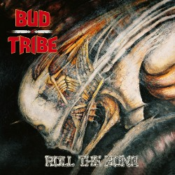 Bud Tribe - Roll The Bone, CD