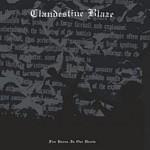 Clandestine Blaze - Fire Burns In Our Hearts, LP