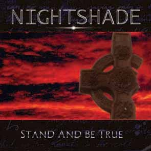 Nightshade - Stand And Be True, CD