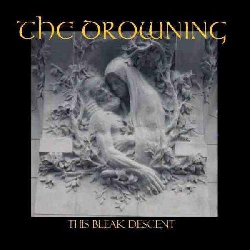 The Drowning (UK) - This Bleak Descent, CD