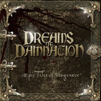 Dreams of Damnation - Epic Tales Of Vengeance, LP