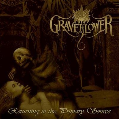Graveflower - Returning To The Primary Source, CD