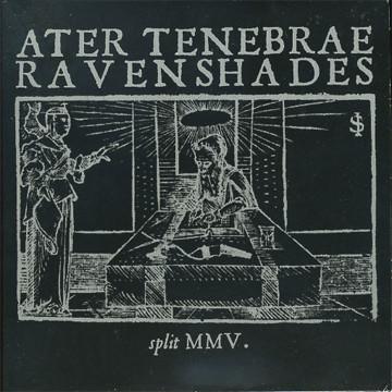 "Ater Tenebrae/Ravenshades - Split MMV., 7"""