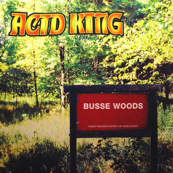 Acid King - Busse Woods [neon green splatter], LP